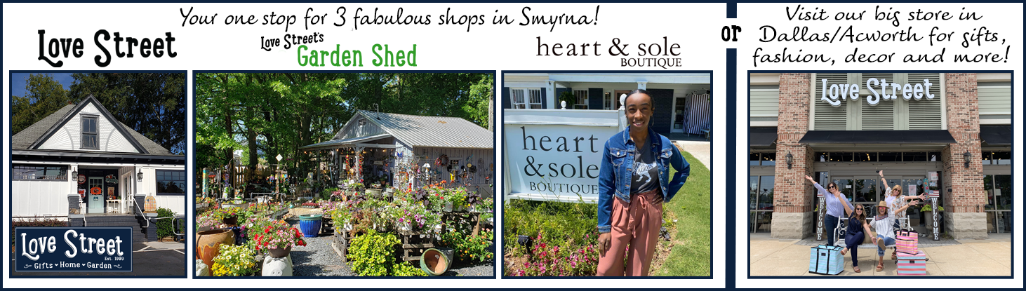 Visit us in Smyrna, GA and Dallas, GA, for gifts, fashion, garden and home decor!